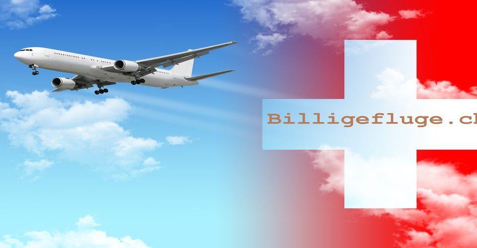 Billigflüge | Billige Flüge.CH | Billig Fluege